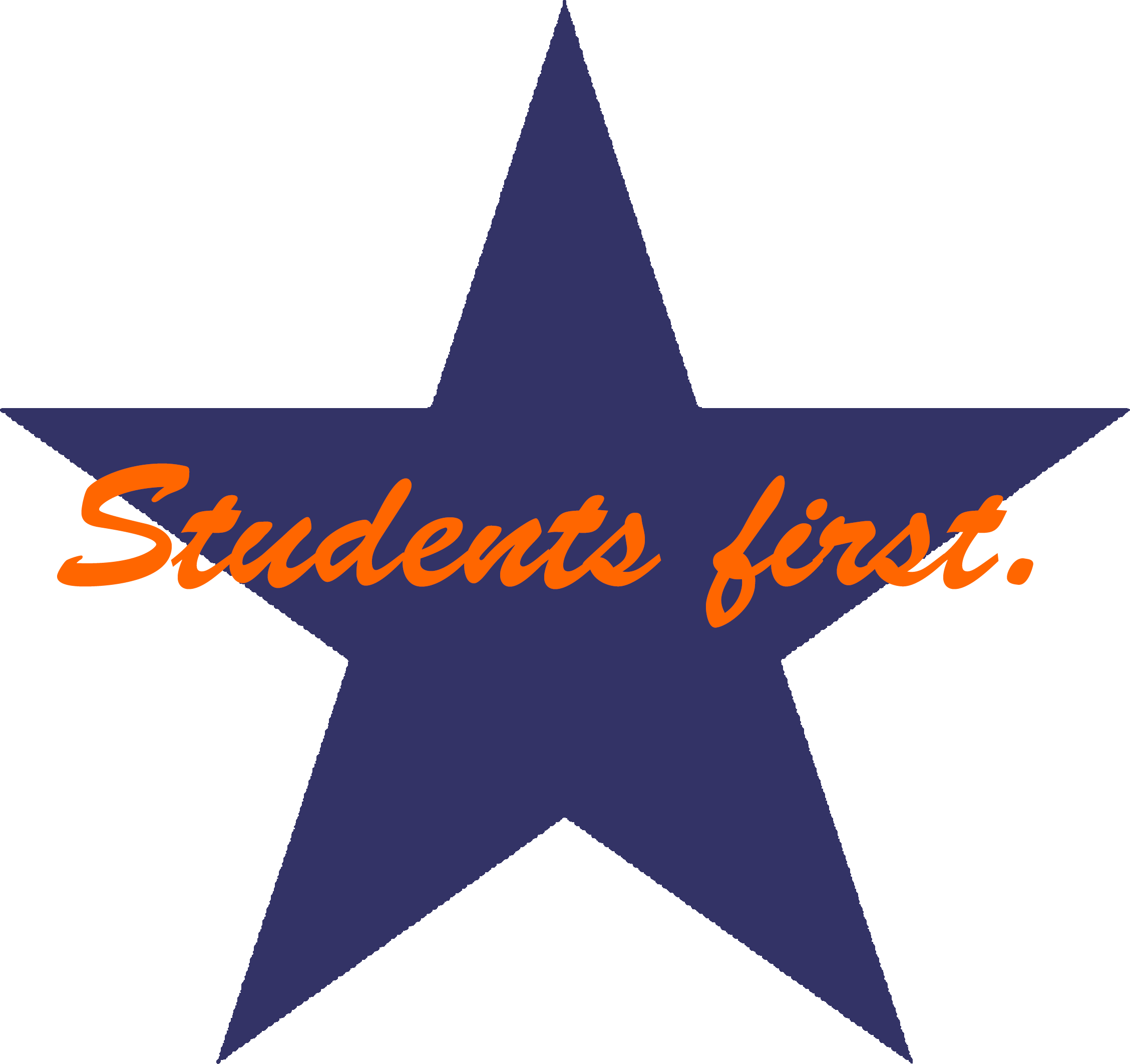 "Blue star with orange script text stating, ""Students first."""